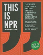 This is NPR : The First Forty Years - NPR