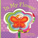 In My Flower : In My... (Chronicle) - Sara Gillingham