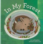 In My Forest : In My... (Chronicle) - Sara Gillingham