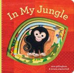 In My Jungle - Sara Gillingham