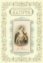 Little Book of Saints - Chronicle Books Staff