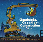 Goodnight, Goodnight Construction Site - Sherri Duskey Rinker