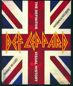 Def Leppard : The Definitive Visual History - Ross Halfin