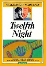 Twelfth Night : Or What You Will - William Shakespeare