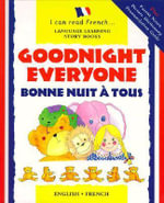 Bonne Nuit a Tous : Goodnight Everyone - Lone Morton