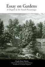 Essay on Gardens : A Chapter in the French Picturesque - Claude-Henri Watelet