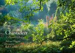 Chanticleer : A Pleasure Garden - Adrian Higgins