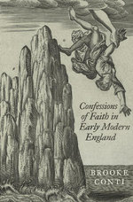 Confessions of Faith in Early Modern England - Brooke Conti