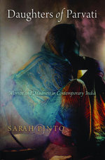 Daughters of Parvati : Women and Madness in Contemporary India - Sarah Pinto