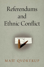 Referendums and Ethnic Conflict - Matt Qvortrup