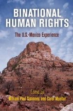 Binational Human Rights : The U.S.-Mexico Experience