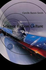 Science Fiction Culture - Camille Bacon-Smith
