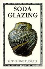 Soda Glazing - Ruthanne Tudball