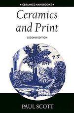 Ceramics and Print - Paul Scott
