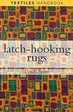 Latch-hooking Rugs - Lynda Spiro