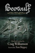 Beowulf and Other Old English Poems : Subtexts, Contexts, Subversive Meanings