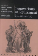 Innovations in Retirement Financing - Olivia S. Mitchell