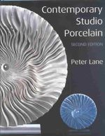 Contemporary Studio Porcelain : Second Edition