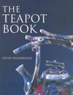 The Teapot Book - Steve Woodhead