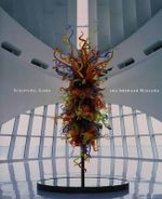 Sculpture, Glass, and American Museums - Martha Drexler Lynn