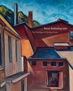Form Radiating Life : The Paintings of Charles Rosen - Brian H Peterson