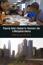 Preparing Today's Students for Tomorrow's Jobs in Metropolitan America : From the Pacific to the World