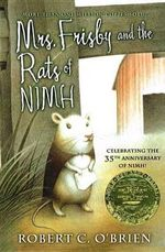 Mrs. Frisby and the Rats of NIMH - Robert C O'Brien