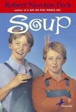 Soup - Robert Newton Peck