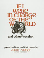 If I Were in Charge of the World and Other Worries - Judith Viorst