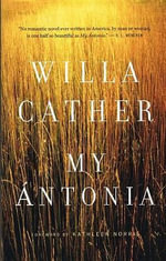 My Antonia - Willa Cather