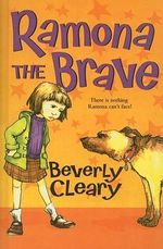 Ramona the Brave : Ramona Quimby (Pb) - Beverly Cleary
