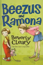 Beezus and Ramona : Ramona Quimby (Pb) - Beverly Cleary