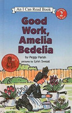 Good Work, Amelia Bedelia - Peggy Parish