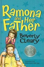 Ramona and Her Father : Ramona Quimby (Pb) - Beverly Cleary
