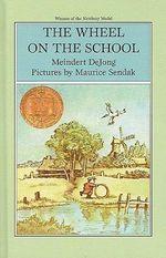 The Wheel on the School - Meindert De Jong