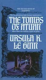 The Tombs of Atuan : Earthsea Trilogy (Pb) - Ursula K Le Guin