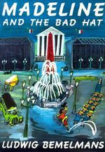 Madeline and the Bad Hat : Picture Puffin Books (Pb) - Ludwig Bemelmans