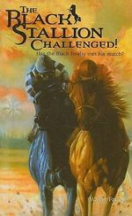 The Black Stallion Challenged! : Black Stallion (Prebound) - Walter Farley