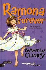 Ramona Forever : Ramona Quimby (Pb) - Beverly Cleary