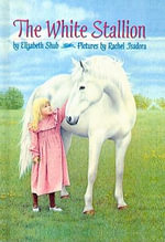The White Stallion - Elizabeth Shub