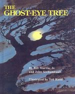 The Ghost-Eye Tree : Reading Rainbow Books (Turtleback) - Bill Martin, Jr.