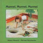 Murmel, Murmel, Murmel : Munsch for Kids (Pb) - Robert N Munsch