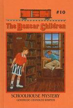Schoolhouse Mystery : Boxcar Children (Turtleback) - Gertrude Chandler Warner