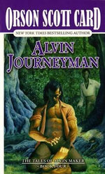 Alvin Journeyman : Tales of Alvin Maker - Orson Scott Card