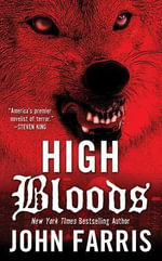 High Bloods : A Hard Case Crime Novel - John Farris