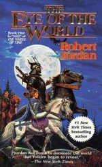 The Eye of the World : Wheel of Time Series : Book 1 (US Edition) - Robert Jordan