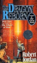 The Dragon Reborn : Wheel of Time V3 (US EDITION) - Robert Jordan