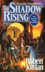 The Shadow Rising : Wheel of Time Series : Book 4 (US Edition) - Robert Jordan