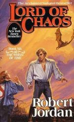 Lord of Chaos : Wheel of Time V6 (US EDITION) - Robert Jordan