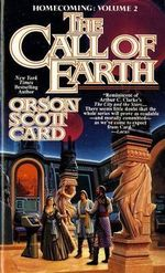 The Call of Earth : Vol 2 - Orson Scott Card